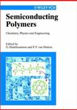 Semiconducting Polymers : Chemistry, Physics and Engineering, , 3527295070