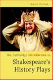 The Cambridge Introduction to Shakespeare's History Plays, Chernaik, Warren, 0521855071
