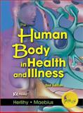 The Human Body in Health and Illness 9780721695075