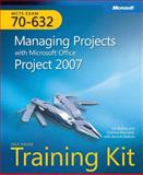 Managing Projects with Microsoft Office Project 2007, Ballew, Joli and Reynolds, Deanna, 0735625077