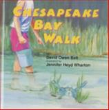 Chesapeake Bay Walk, David O. Bell, 0870335073