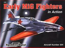 Early Mig Fighters in Action, Hans-Heiri Stapfer, 0897475070