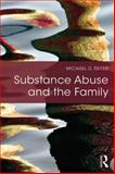 Substance Abuse and the Family, Reiter, Michael D., 1138795070