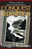 Conquest and Redemption (Large Print) : A History of Jewish Assets from the Holocaust, Rickman, Gregg J., 1412855071
