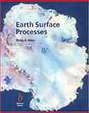 Earth Surface Processes, Allen, Philip A., 0632035072