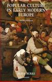 Popular culture in early modern Europe : Third Edition, Burke, Peter, 0754665070