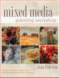 Mixed Media Painting Workshop, Jean Pederson, 1440325073