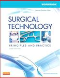 Workbook for Surgical Technology 6th Edition