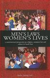 Men's Laws, Women's Lives : A Constitutional Perspective on Religion, Common Law, and Culture in South India, Jaising, Indira, 8188965073
