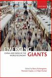 Emerging Giants : China and India in the World Economy, , 019957507X