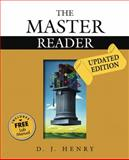 Master Reader, the, Updated Edition (with MyReadingLab), Henry, D. J., 0205575072