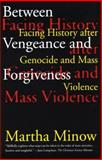 Between Vengeance and Forgiveness 0th Edition