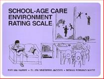 School-Age Care Environment Rating Scale (SACERS), Harms, Thelma and Jacobs, Ellen V., 0807735078