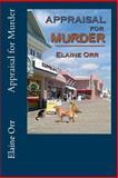 Appraisal for Murder, Elaine Orr, 1466395079