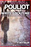 Write about Me, Melissa Pouliot, 1490505075
