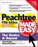 Peachtree Made Easy : The Basics and Beyond!, Hedtke, John V., 0072125071