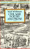 Civil War Poetry and Prose, Walt Whitman, 0486285073