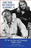 Archie Bunker's America 9780809325078