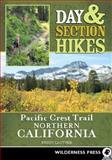 Pacific Crest Trail - Northern California, Wendy Lautner, 0899975070