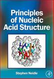 Principles of Nucleic Acid Structure, Neidle, Stephen, 0123695074