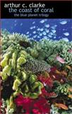 The Coast of Coral, Arthur C. Clarke, 0743435079