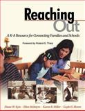 Reaching Out : A K-8 Resource for Connecting Families and Schools, Kyle, Diane W. and McIntyre, Ellen, 0761945075