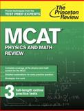 MCAT Physics and Math Review, Princeton Review, 0804125074