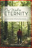 Our Walk to Eternity, Ken Freschi, 1475975074