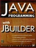 Java Programming with Open JBuilder, Steven Holzner, 1558515070