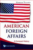 American Foreign Affairs, Tullock, 9812835075