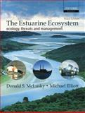 The Estuarine Ecosystem 9780198525080