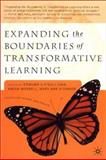 Expanding the Boundaries of Transformative Learning : Essays on Theory and Praxis, Edmund V. O' Sullivan, 0312295081