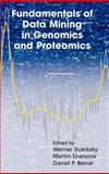 Fundamentals of Data Mining in Genomics and Proteomics, , 0387475087