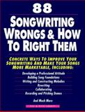 88 Songwriting Wrongs and How to Right Them, Pat Luboff and Pete Luboff, 0898795087