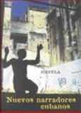 Hijos de la Revolucion : Nuevos Narradores Cubanos (Antologia de Cuentos Cubanos de los 90), Editores, 8478445080