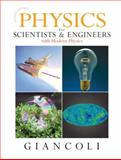 Physics for Scientists and Engineers with Modern Physics, Giancoli, Douglas C., 0131495089