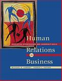 Human Relations in Business : Developing Interpersonal and Leadership Skills, Aamodt, Michael G. and Raynes, Bobbie L., 0534355080