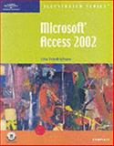 Microsoft Access 2002- Illustrated Complete, Friedrichsen, Lisa, 0619045086