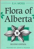 Flora of Alberta, Moss, E. H., 0802025080