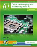 A+ Guide to Managing and Maintaining Your PC, Andrews, Jean, 1133135080