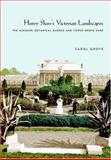 Henry Shaw's Victorian Landscapes, Carol Grove, 1558495088