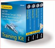 MCITP Self-Paced Training (Exams 70-640, 70-642, 70-646) Kit : Windows Server 2008 Server Administrator Core Requirements, Holme, Dan and Northrup, Tony, 0735625085