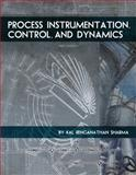 Process Instrumentation, Control, and Dynamics, Sharma, Kal Renganathan, 160927508X