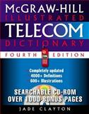 McGraw-Hill Illustrated Telecom Dictionary, Clayton, Jade, 0071395083