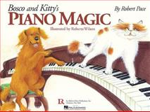 Bosco and Kitty's Piano Magic, Robert Pace, 0634015087