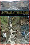 Leviathans at the Gold Mine : Creating Indigenous and Corporate Actors in Papua New Guinea, Golub, Alex, 0822355086
