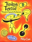 Thinking Together, Philip Cam, 0868065080