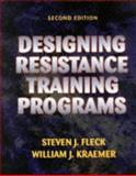 Designing Resistance Training Programs, Fleck, Steven J. and Kramer, William J., 0873225082