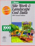 Means Site Work and Landscape Cost Data, 1999, Means, R. S., Staff, 0876295081
