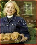 The Geranium Farm Cookbook, Barbara Cawthorne Crafton, 0898695082